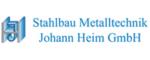 Stahlbau-Metalltechnik Johann Heim GmbH